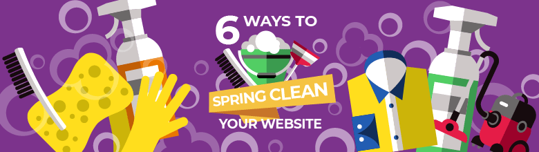6 Ways to Spring Clean your website